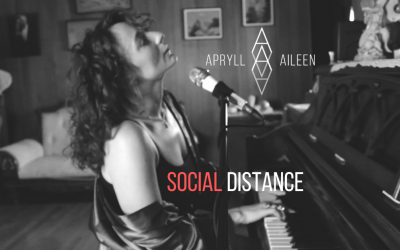 "Apryll Aileen's Social Distance"" Now Available on Spotify & Apple Music"
